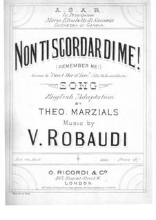 Non ti Scordar di me: Für Stimme und Klavier by Vincenzo Robaudi