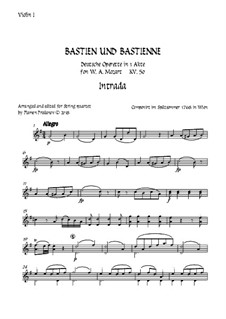 Bastien und Bastienne, K.50: Arranged for string quartet accompaniment – violin 1 part by Wolfgang Amadeus Mozart