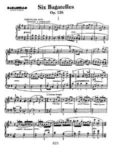 Sechs Bagatellen für Klavier, Op.126: Vollsammlung by Ludwig van Beethoven