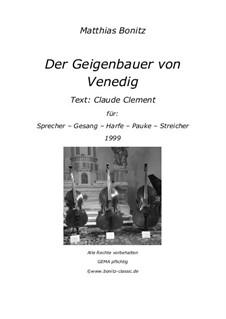 Der Geigenbauer von Venedig: Der Geigenbauer von Venedig by Matthias Bonitz