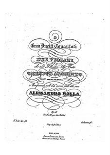 Drei grosse Konzert-Duos für zwei Violinen, BI 149, 204, 125 Op.28: Drei grosse Konzert-Duos für zwei Violinen by Alessandro Rolla