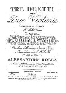 Drei Duos für zwei Violinen, BI 183, 121, 215 Op.6: Drei Duos für zwei Violinen by Alessandro Rolla
