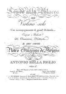 Rondo alla Polacca für Violine und Orchester, Op.3: Rondo alla Polacca für Violine und Orchester by Antonio Rolla