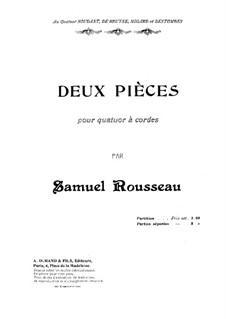 Zwei Stücke für Streichquartett: Vollpartitur by Samuel Alexandre Rousseau
