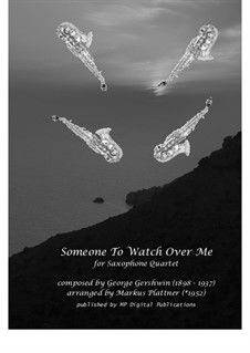 Someone To Watch Over Me (from Oh, Kay!): For saxophone quartet, sm-SX-03 by George Gershwin