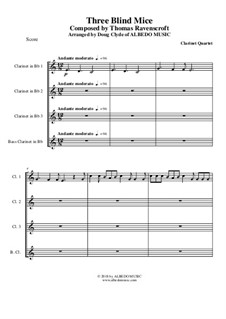 Three Blind Mice: For clarinet quartet by Thomas Ravenscroft