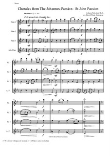 Johannes-Passion, BWV 245: Chorales, for flute quartet (3 flutes and alto flute) by Johann Sebastian Bach