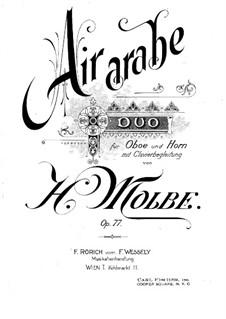 Air arabe. Duo, Op.77: Für Oboe, Horn in F und Klavier by Heinrich Molbe