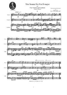 Zwölf Triosonaten für zwei Violinen und Basso Continuo, Op.1: Trio Sonata No.9 in D major by Tomaso Albinoni