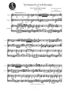 Zwölf Triosonaten für zwei Violinen und Basso Continuo, Op.1: Trio Sonata No.12 in B flat major by Tomaso Albinoni