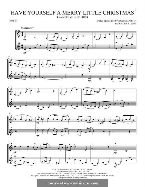 Have Yourself a Merry Little Christmas: For two violins by Hugh Martin, Ralph Blane