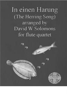 In einen Harung: Für Flötenquartett by folklore, David W Solomons