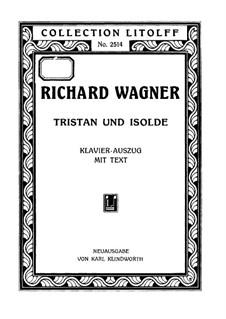 Vollständiger Oper: Klavierauszug mit Singstimmen (auf Deutsch) by Richard Wagner