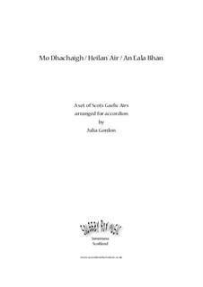 Mo Dhachaigh / Heilan' Air / An Eala Bhàn: Vollsammlung by folklore