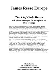 The Clef Club March arranged for solo piano: The Clef Club March arranged for solo piano by James Reese Europe