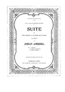 Suite für Flöte, Klarinette, Oboe und Klavier: Vollpartitur by Johan Amberg