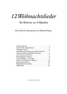 12 Weihnachtslieder für Klavier zu 4 Händen: Complete set by folklore, Friedrich Silcher, Franz Xaver Gruber, Ernst Richter, Johann Abraham Schulz, James Lord Pierpont, Unknown (works before 1850)