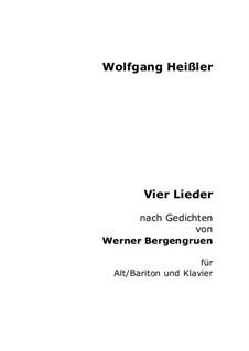 Vier Lieder nach Gedichten von Werner Bergengruen: Vier Lieder nach Gedichten von Werner Bergengruen by Wolfgang Heißler