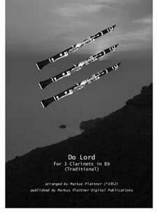 Do Lord Remember Me: For clarinet trio, sm-cl-04 by folklore