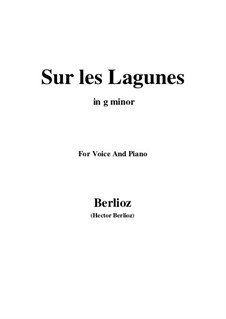 Les nuits d'été (Summer Nights),  H.81 Op.7: No.3 Sur les lagunes (g minor) by Hector Berlioz