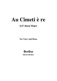 Les nuits d'été (Summer Nights),  H.81 Op.7: No.5 Au cimetière (F sharp Major) by Hector Berlioz