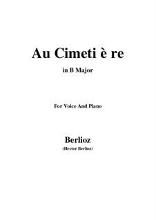 Les nuits d'été (Summer Nights),  H.81 Op.7: No.5 Au cimetière (B Major) by Hector Berlioz