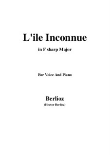 Les nuits d'été (Summer Nights),  H.81 Op.7: No.6 L'île inconnue (F sharp Major) by Hector Berlioz