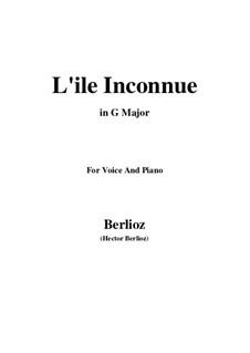 Les nuits d'été (Summer Nights),  H.81 Op.7: No.6 L'île inconnue (G Major) by Hector Berlioz