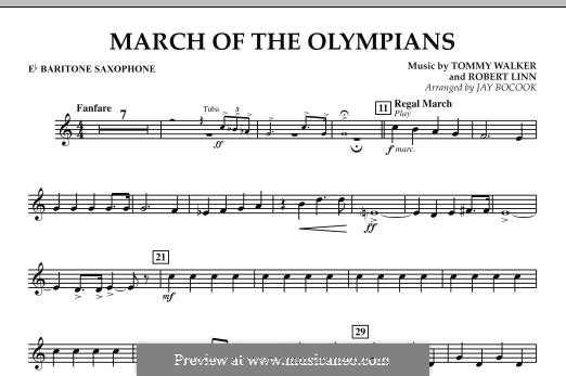 March of The Olympians: Eb Baritone Saxophone part by Tommy Walker, Robert Linn