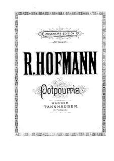 Potpourri über 'Tannhäuser' von Wagner für Flöte, Violine, Cello und Klavier: Klavierstimme by Richard Hofmann