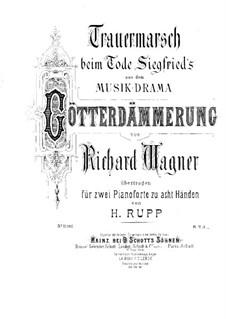 Götterdämmerung, WWV 86d: Trauermarsch, für zwei Klaviere, achthändig – Klavierstimme II by Richard Wagner