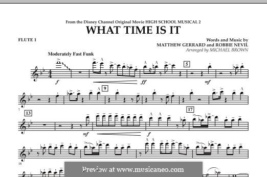 What Time Is It (from High School Musical 2): What Time Is It (from High School Musical 2) - Flute 1 (Michael Brown) by Matthew Gerrard, Robbie Nevil