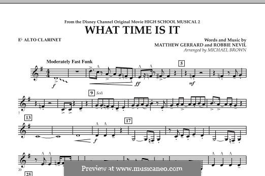 What Time Is It (from High School Musical 2): Eb Alto Clarinet part by Matthew Gerrard, Robbie Nevil