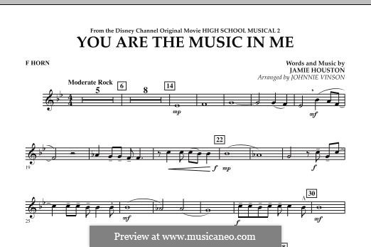 You are the Music in Me (High School Musical 2): F Horn part by Jamie Houston