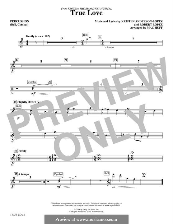 True Love (from Frozen: The Broadway Musical): For percussion by Robert Lopez, Kristen Anderson-Lopez