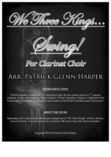 We Three Kings of Orient are: For clarinet choir by John H. Hopkins Jr.