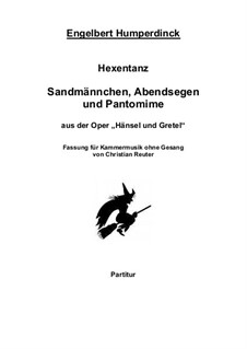 Hänsel und Gretel: Zwei Ausschnitte. für 12 Spieler by Engelbert Humperdinck