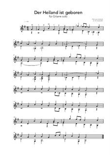 Der Heiland ist geboren: For guitar solo (G Major) by folklore