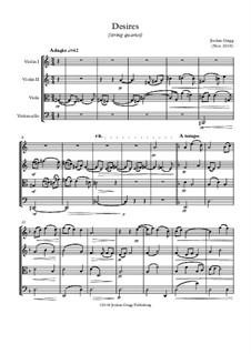 Desires (string quartet): Desires (string quartet) by Jordan Grigg