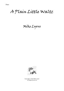 New series of beginner piano pieces: 10. A Plain Little Waltz - Easy Piano by Mike Lyons