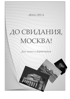 Arrivederci, Mosca!: For two voices and piano by Lena Orsa