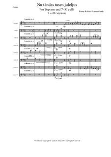 Nu tändas tusen juleljus: For voice and cellos by Emmy Köhler