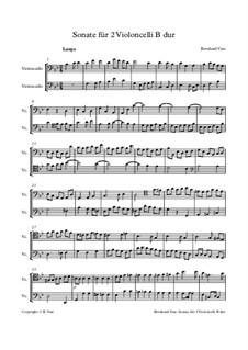 Sonate für 2 Violoncelli in B dur: Sonate für 2 Violoncelli in B dur by Bernhard Vass