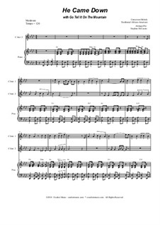 He Came Down (with Go Tell It On The Mountain): Duet for C-instruments by folklore