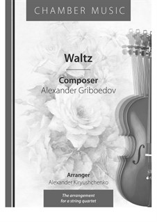 Zwei Walzer: No.2, for string quartet by Aleksandr Sergeyevich Griboyedov
