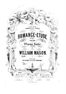 Romance-Etude, Op.32: Romance-Etude by William Mason