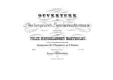 Ein Sommernachtstraum, Op.21: Ouvertüre, für zwei Klaviere, achthänding – Klavierstimme I by Felix Mendelssohn-Bartholdy