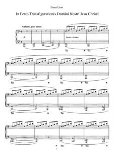 In Festo Transfigurationis Domini nostri Jesu Christi, S.188: Für Klavier by Franz Liszt