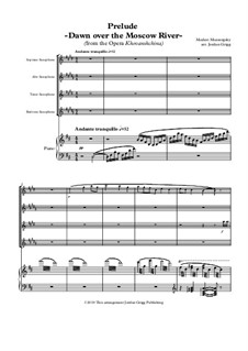 Fragmente: Dawn over the Moscow River, for quartet saxophones and piano by Modest Mussorgski