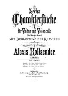 Sechs Charakterstücke für Violine (oder Klarinette), Cello (oder Bratsche) und Klavier, Op.53: Vollpartitur by Alexis Holländer